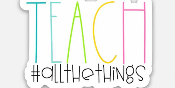 Teach #allthethings Sticker