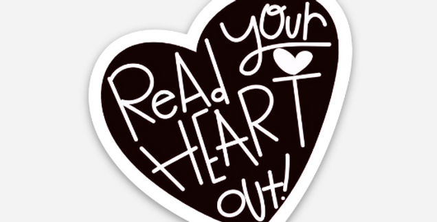 Read Your Heart Out Sticker