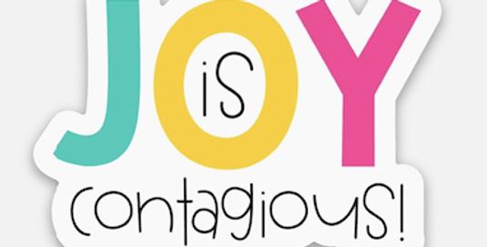 Joy is Contagious Sticker