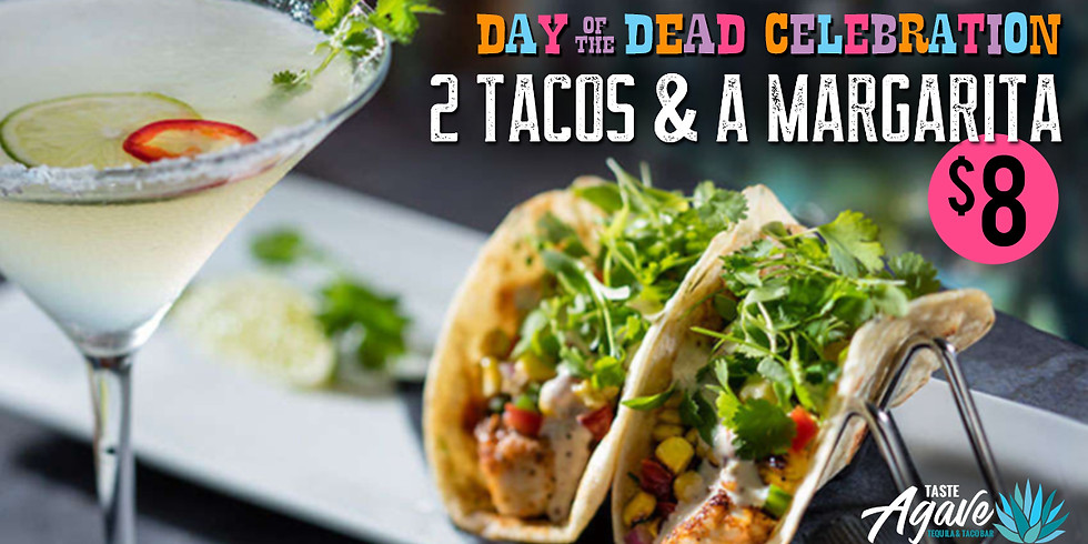 2 Tacos and a Margarita for $8