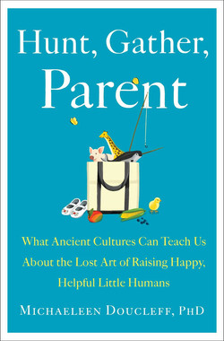 Hunt, Gather, Parent - Simon & Schuster
