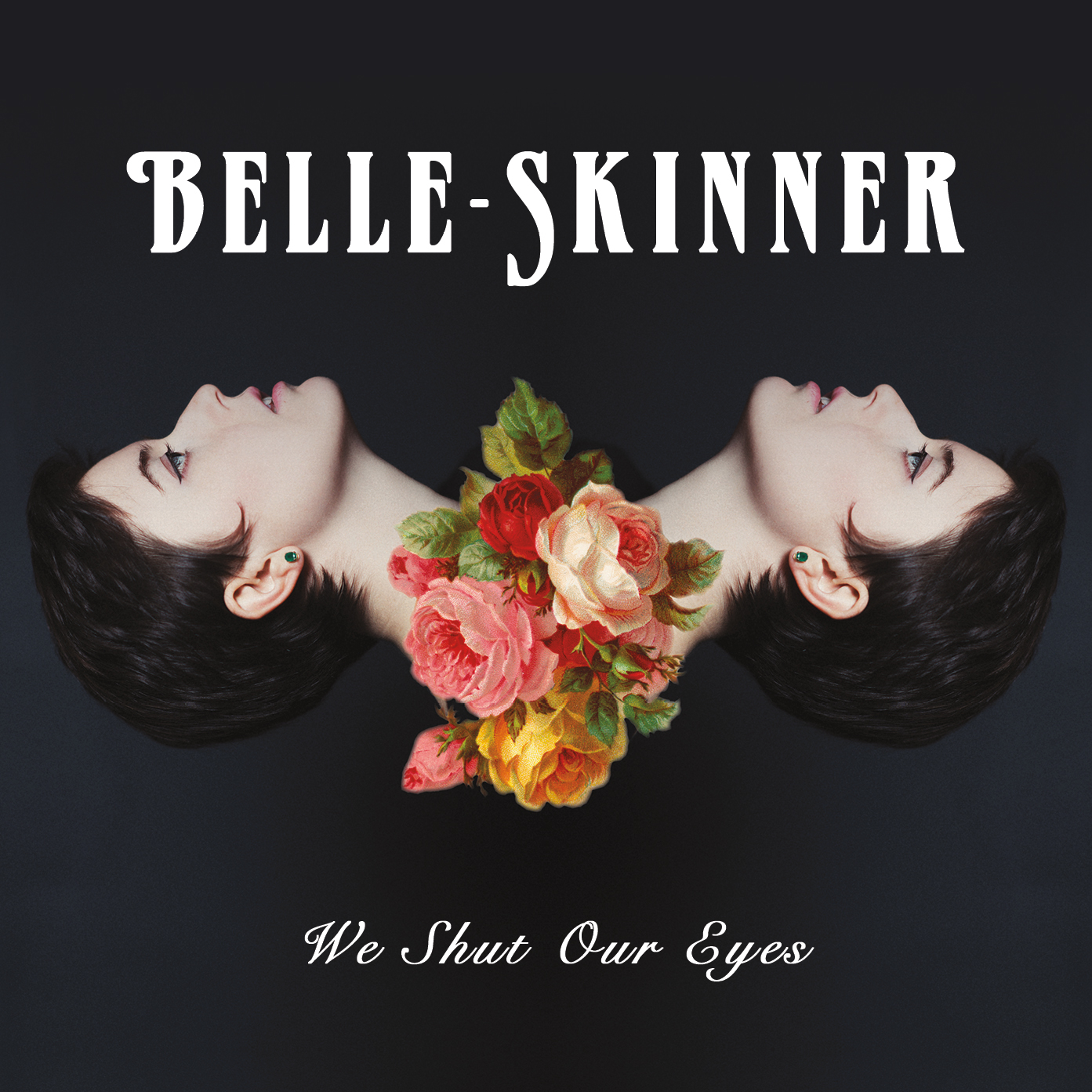Belle-Skinner - We Shut Our Eyes