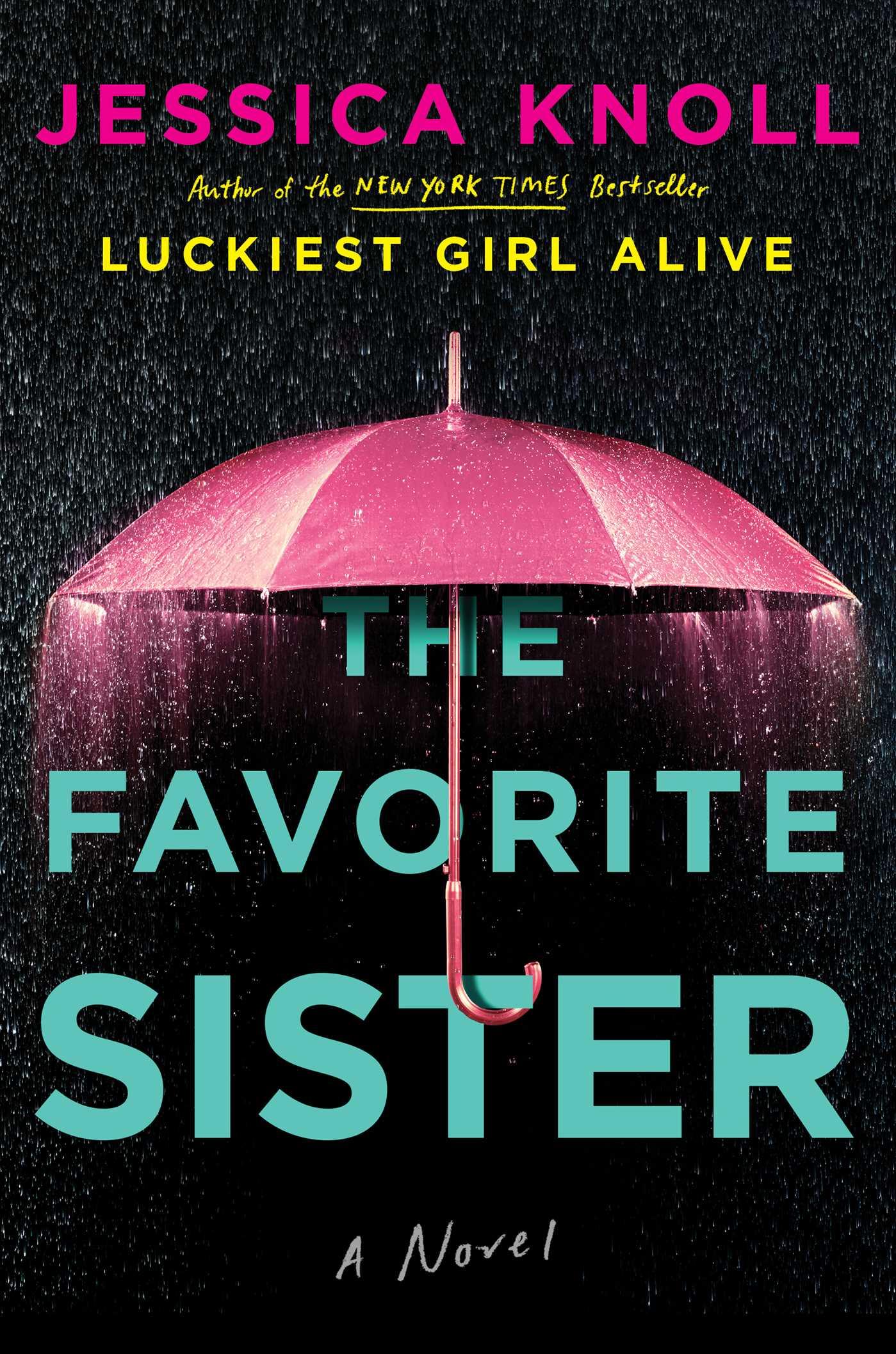 The Favorite Sister - Released through Simon & Schuster