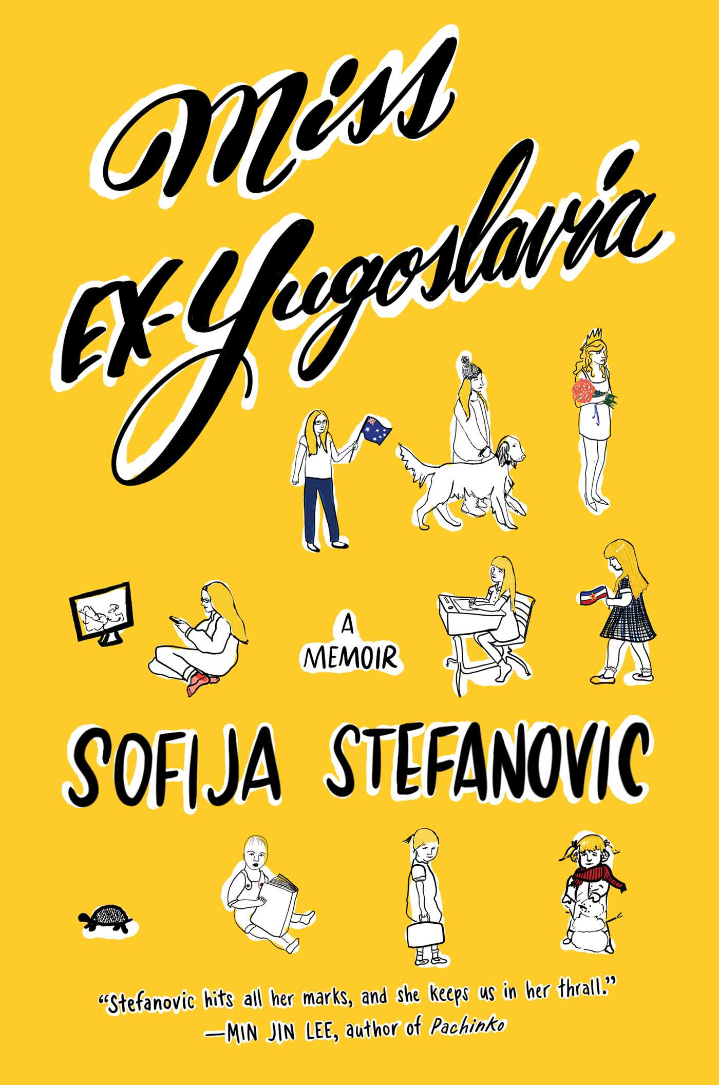 Miss Ex-Yugoslavia - Released through Simon & Schuster