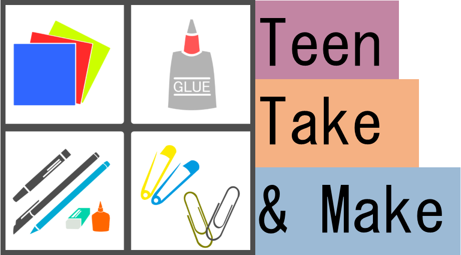 Teen Take & Make
