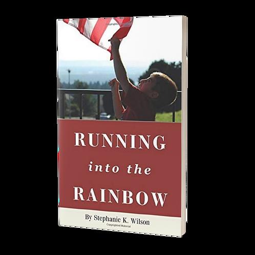 Running into the Rainbow