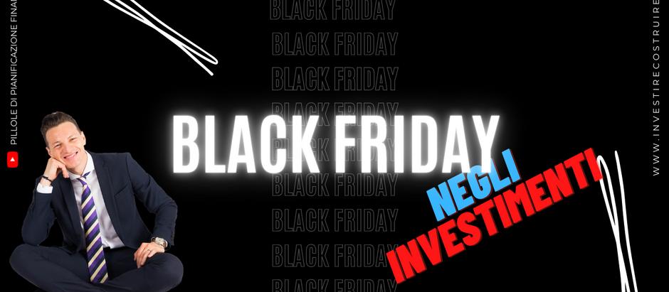 Il Black Friday negli investimenti