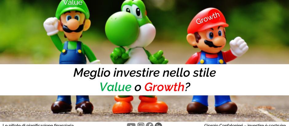 Meglio investire nello stile Value o Growth?