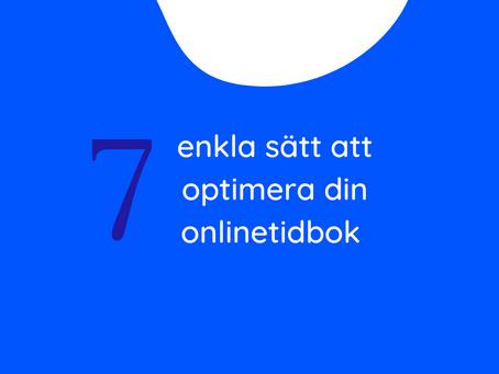 7 enkla sätt att optimera din onlinetidbok