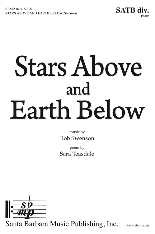 Stars Above and Earth Below (SATB choir and piano)