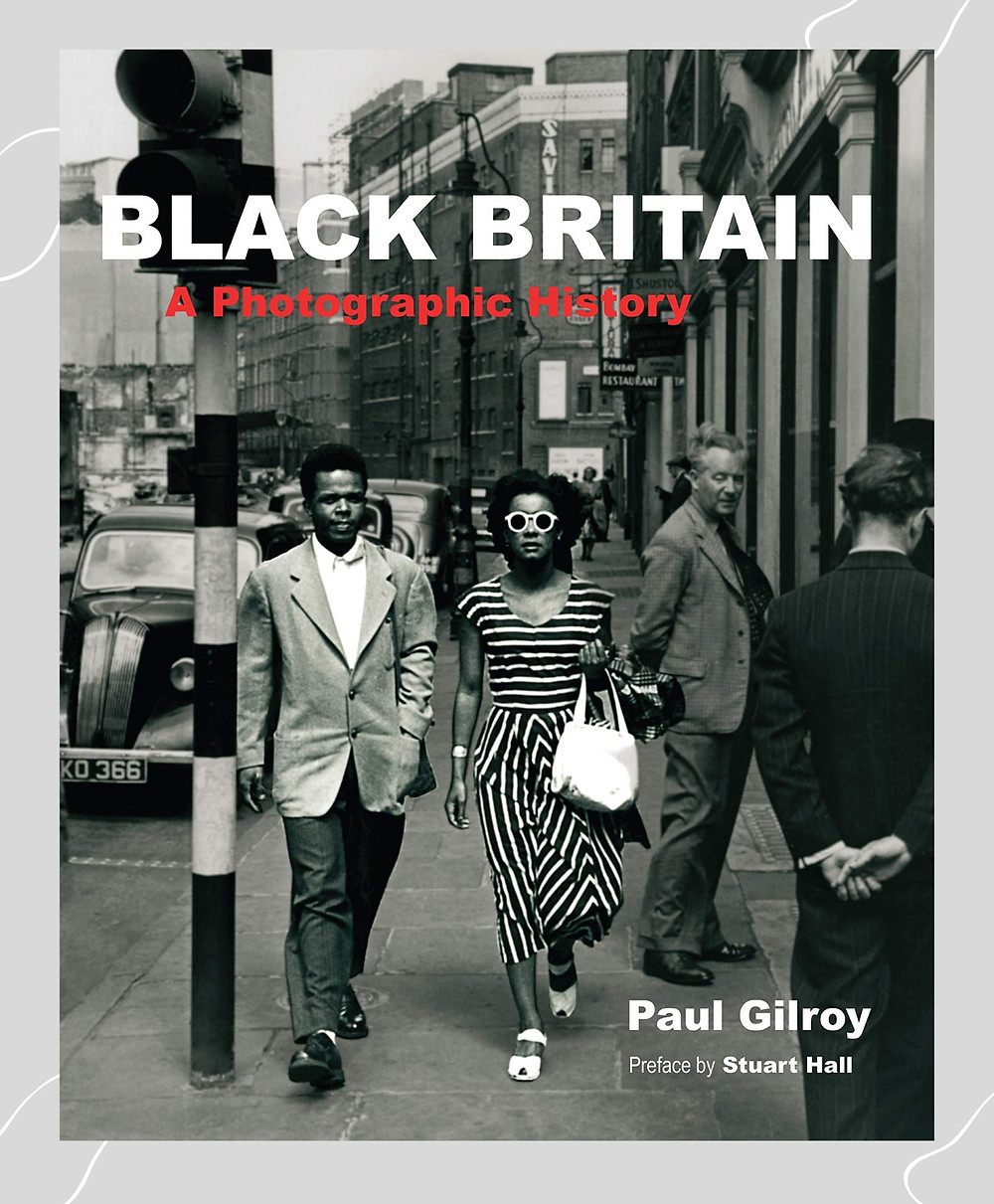 'Black Britain' by Paul Gilroy
