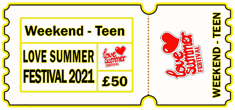 Teenager Weekend Ticket 6-9th August 2021