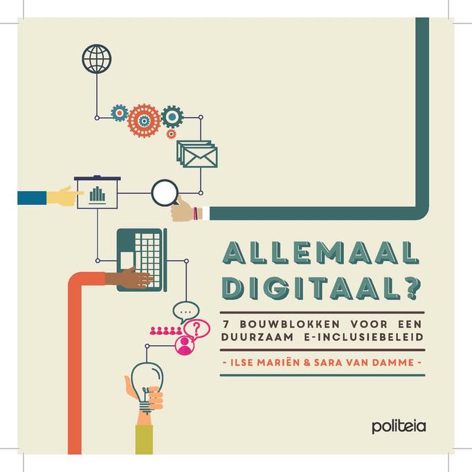 Boeklancering / Studiedag 'Allemaal Digitaal? 14 sterke praktijkvoorbeelden voor de uitbouw van