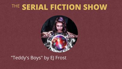 """Teddy's Boys"" by EJ Frost"