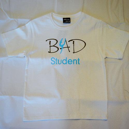 BAD Student T- Shirt (White)