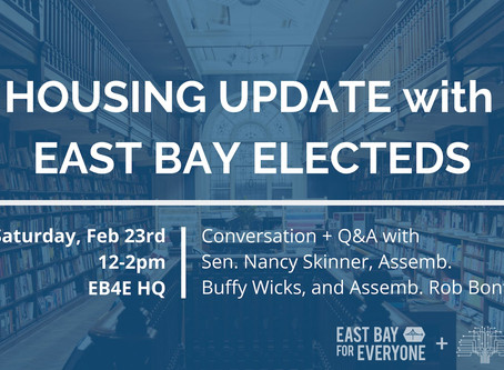 Housing Update with East Bay Representatives