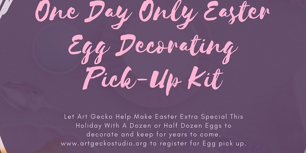 ONE DAY ONLY EASTER EGG PICK UP DECORATING KITS
