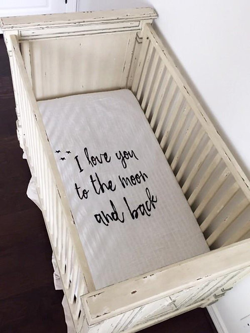 Crib Sheet-I Love you To The Moon & Back