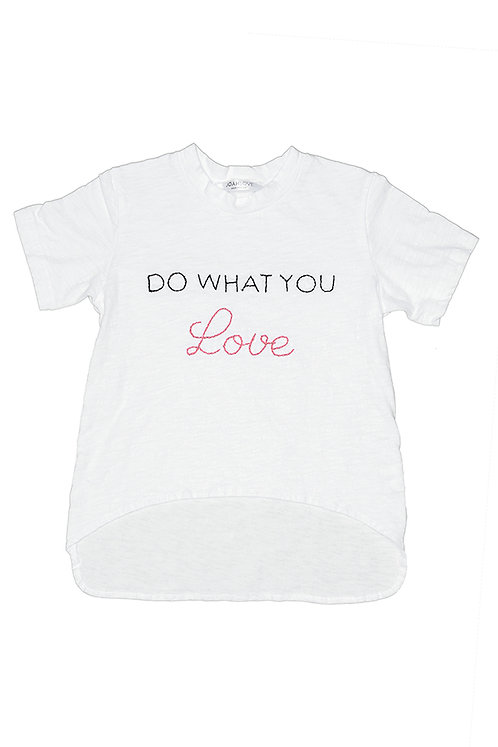 Rumor- Do What You Love T Shirt