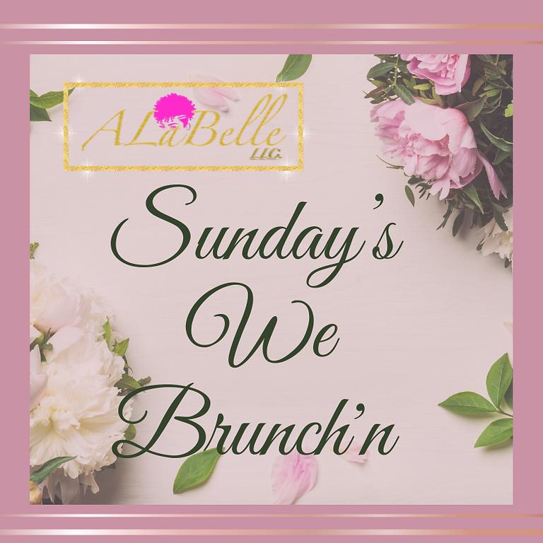 Sunday's We Brunch'n