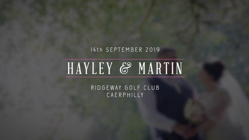 Hayley & Martin's Wedding 14/09/19