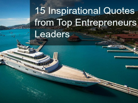 15 Inspirational Quotes from top Entrepreneurs & Leaders