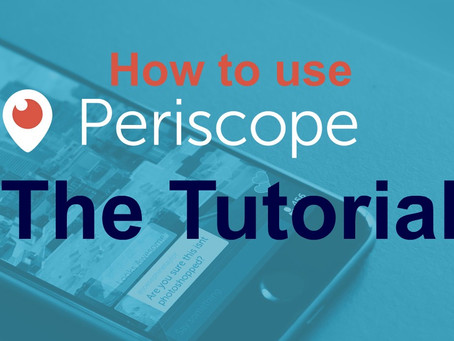 How to use Periscope for your Business The Tutorial