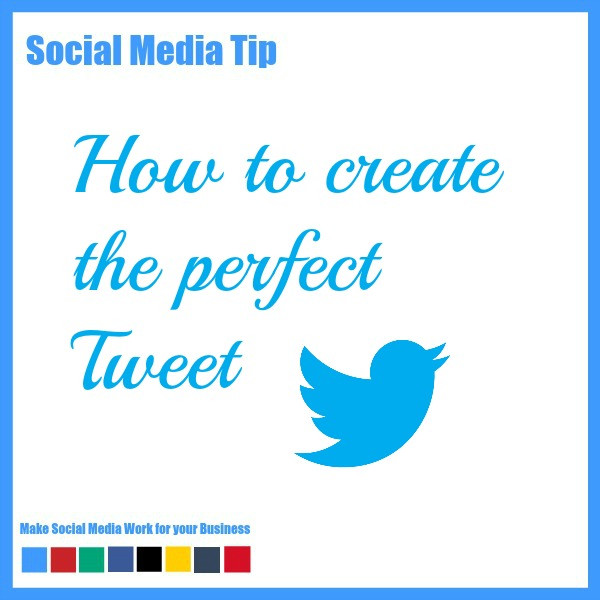 How to construct the perfect Tweet on Twitter