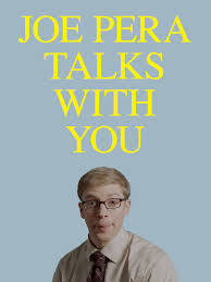 Adult Swim - Joe Pera Talks With You