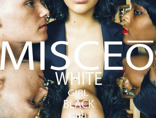 MISCEO - White Girl/Black Girl and Everything In-between Episode 4