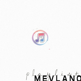 playlist - mevlano