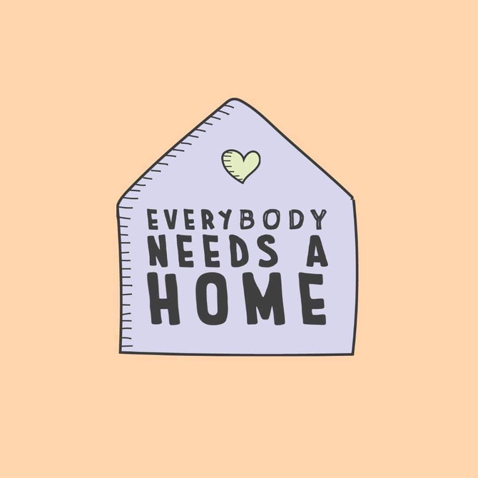 Homelessness week 2020: Everybody needs a home