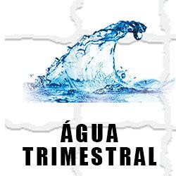 ÁGUA TRIMESTRAL