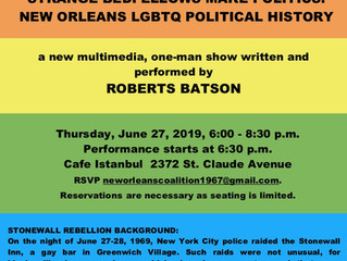 In Commemoration of the 50th Anniversary of the Stonewall Rebellion, the New Orleans Coalition is Pl