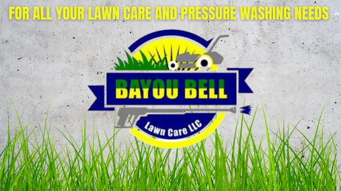 For all your Lawn Care and Pressure Wash