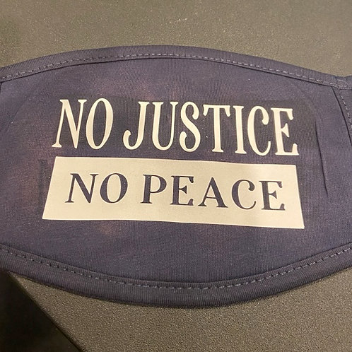 No Justice, No Peace Face Mask