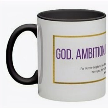 God. Ambition. Hustle. Mugs
