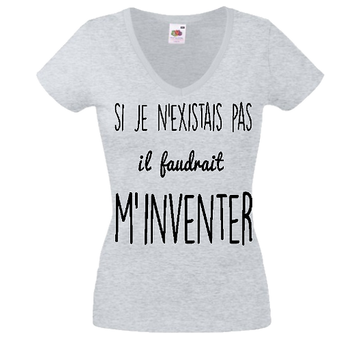 tee shirt faudrait m'inventer femme