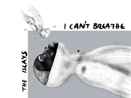 I_Cant_Breathe_The_Islays.jpg