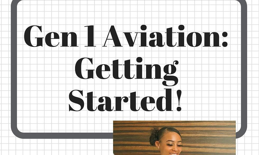 Gen 1 Aviation: Getting Started!