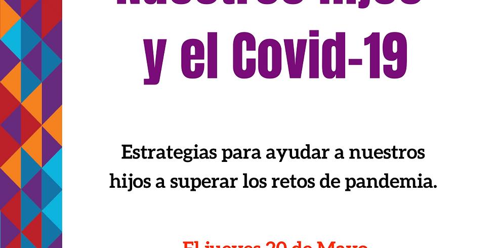 Nuestros Hijos y el  Covid-19