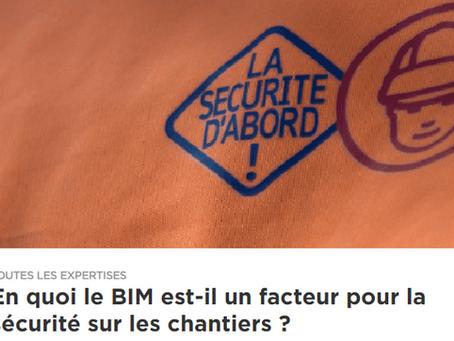 Le BIM, un atout pour garantir la sécurité sur les chantiers !
