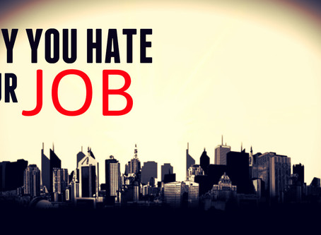 Why You Hate Your 'Job': Reasons Why You Are Feeling Unfulfilled As A Slave