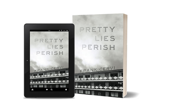 Frank Cervi's book Pretty Lies Perish