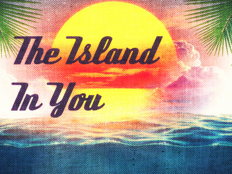The Island In You