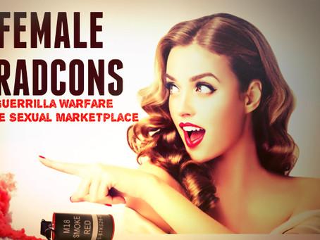 Female TradCons: Guerrilla Warfare In The Sexual Marketplace