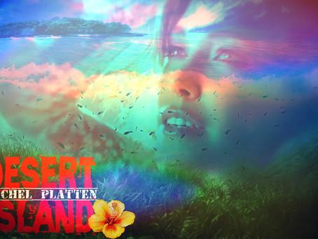 Desert Island: Rachel Platten