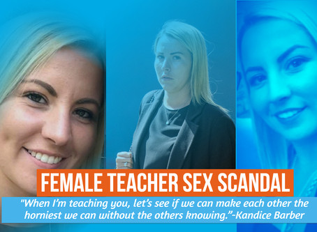 Married Teacher, Kandice Barber, Told Boy 'you have a bigger penis than my husband' After Sex