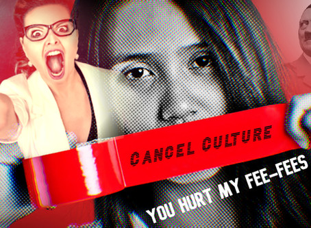 CANCEL CULTURE: A Guide To Recognizing The Cancer
