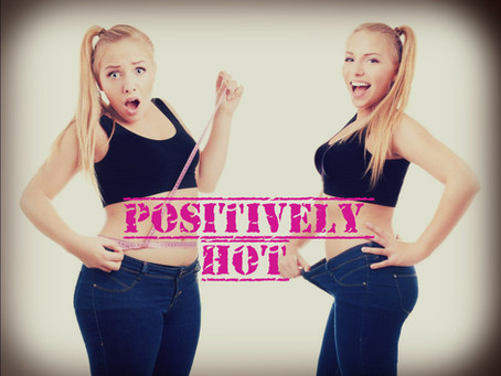 Positively Hot: Why 'Body Positivism' Is For Lazy Fucks